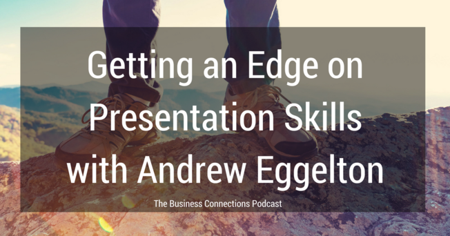 Desktop getting an edge with presentation skills with andrew eggelton