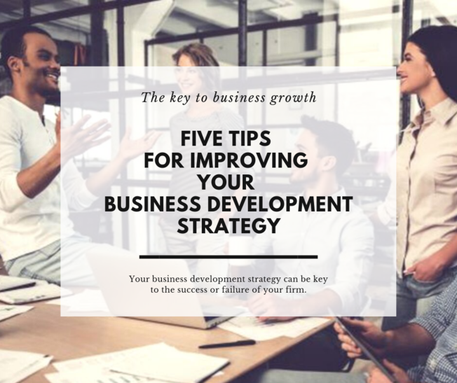 Desktop five tips for improving your business development strategy
