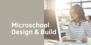 Microschool design  build esspng