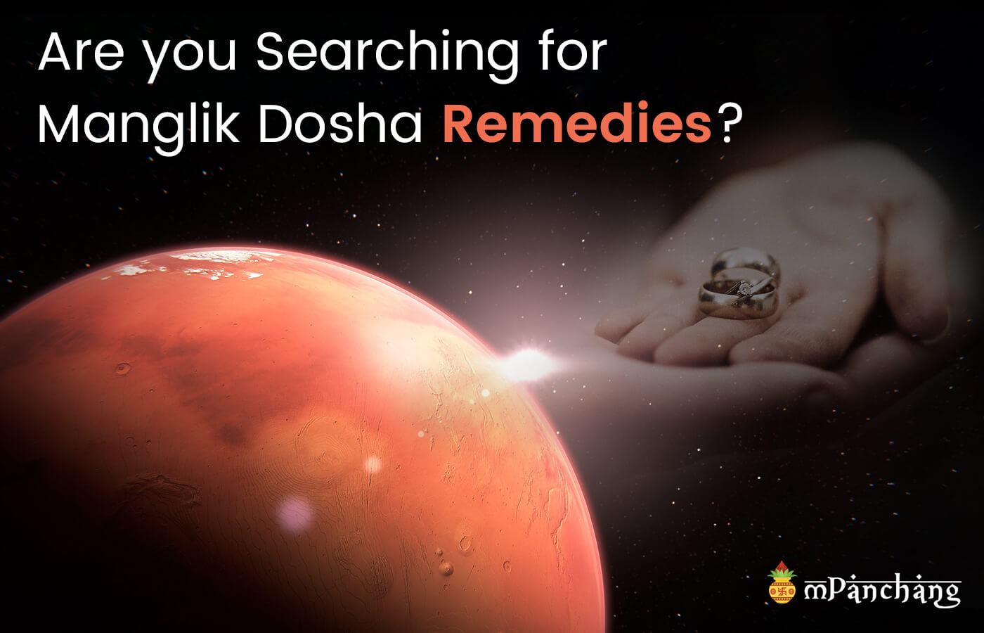 Are you Searching for Manglik Dosha Remedies